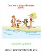 Metositín Quesosín - Caos en la playa (Primera parte)