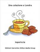 toporiccia - Una colazione a Londra