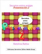 Ratolina Ratisa - Secretos entre amigasPresentación 2