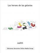 Judith - Los heroes de las galaxias