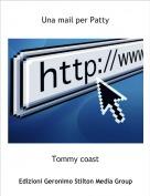 Tommy coast - Una mail per Patty