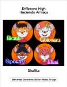 Shafita - -Different High-Haciendo Amigos