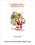 topgadDy - IL SEGRETO DEL...NATALE! (P. 2)