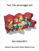 titti stilton2011 - Test: Che personaggio sei?