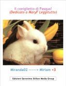 Miranda02 ------> Miriam <3 - Il coniglietto di Pasqua! (Dedicato a MaryF Leggitutto)