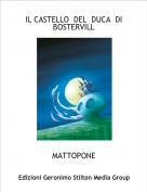 MATTOPONE - IL CASTELLO  DEL  DUCA  DI  BOSTERVILL