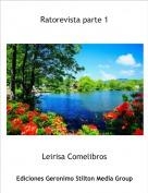 Leirisa Comelibros - Ratorevista parte 1