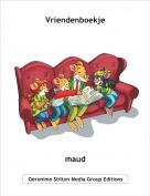 maud - Vriendenboekje