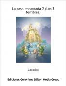 Jacobo - La casa encantada 2 (Los 3 terribles)