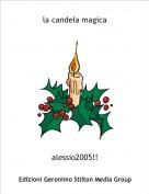 alessio2005!! - la candela magica