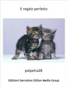 polpetta28 - Il regalo perfetto
