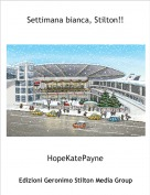 HopeKatePayne - Settimana bianca, Stilton!!
