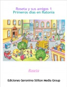 Roseta - Roseta y sus amigos 1Primeros días en Ratonia