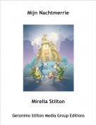 Mirella Stilton - Mijn Nachtmerrie