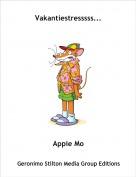 Appie Mo - Vakantiestresssss...