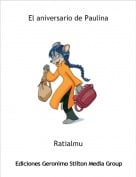 Ratialmu - El aniversario de Paulina