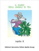 topilla  8 - IL  DIARIO     DEGLI  ANIMALI  DI  TEA