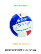 Tratto da Vittorio - Cambiare sport