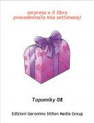 Topomiky 08 - sorpresa x il libro precedente(la mia settimana)