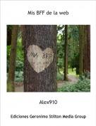 Alex910 - Mis BFF de la web