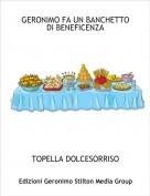 TOPELLA DOLCESORRISO - GERONIMO FA UN BANCHETTO DI BENEFICENZA