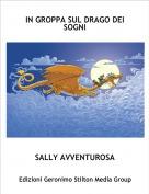 SALLY AVVENTUROSA - IN GROPPA SUL DRAGO DEI SOGNI