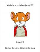 kalea23 - Inizia la scuola benjamin!!!!