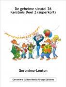 Geronimo-Lenton - De geheime sleutel 26 Kerstmis Deel 2 (superkort)