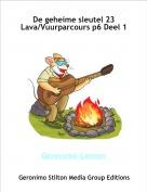 Geronimo-Lenton - De geheime sleutel 23 Lava/Vuurparcours p6 Deel 1