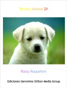 Rossy Roquefort - Revista Animal 2#