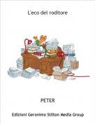 PETER - L'eco del roditore