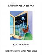 RATTOARIANNA - L'ARRIVO DELLA BEFANA