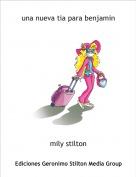 mily stilton - una nueva tia para benjamin