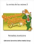 Periodista Aventurera - La revista de los ratones 5