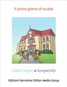 Lelino Topino e Gorgoele24 - Il primo giorno di scuola