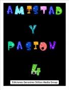 R.R. - Amistad y pasión  4