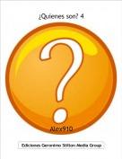 Alex910 - ¿Quienes son? 4