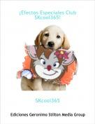 SKcool365 - ¡Efectos Especiales Club SKcool365!