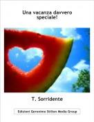 T. Sorridente - Una vacanza davvero speciale!