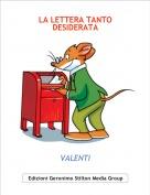 VALENTI - LA LETTERA TANTO DESIDERATA