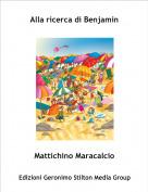 Mattichino Maracalcio - Alla ricerca di Benjamin