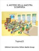 Topino23 - IL MISTERO DELLA MAESTRA SCOMPARSA
