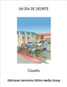 Claudia - UN DÍA DE DEORTE