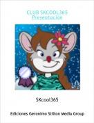 SKcool365 - CLUB SKCOOL365Presentación