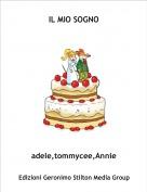 adele,tommycee,Annie - IL MIO SOGNO