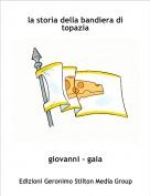 giovanni - gaia - la storia della bandiera di topazia