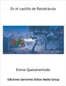 Emma Quesomentodo - En el castillo de Ratodrácula