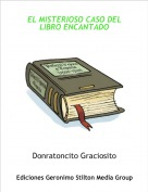 Donratoncito Graciosito - EL MISTERIOSO CASO DEL LIBRO ENCANTADO