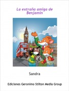 Sandra - La extraña amiga de Benjamín