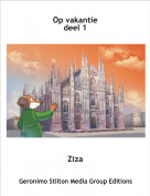 Ziza - Op vakantiedeel 1